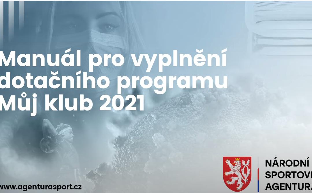 DOTACE MŮJ KLUB 2021 – VIDEONÁVOD PRO ŽADATELE